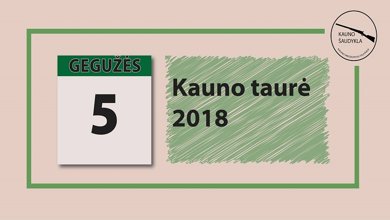Kauno Taurė 2018 I etapas