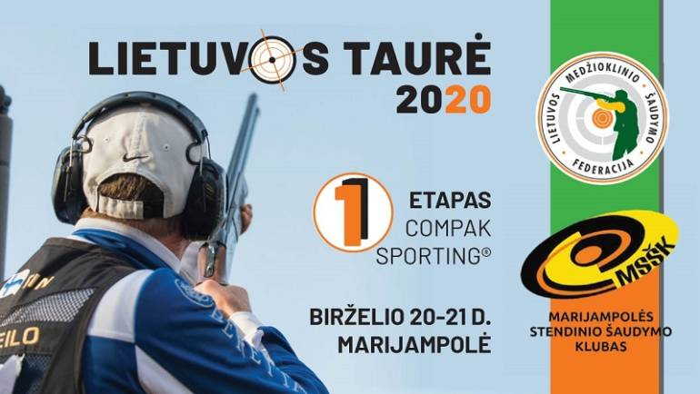 Lietuvos Compak sporting® Taurės I – asis etapas